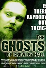 The Ghosts of Crowley Hall Poster