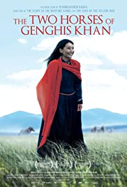 The Two Horses of Genghis Khan (2009) Poster - Movie Forum, Cast, Reviews