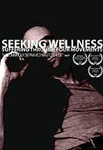 Seeking Wellness: Suffering Through Four Movements