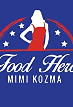 Food Hero Mimi Kozma