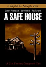 A Safe House