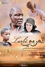 Larbi ou le destin d'un grand footballeur Poster