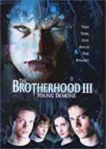 The Brotherhood III Young Demons(2003)