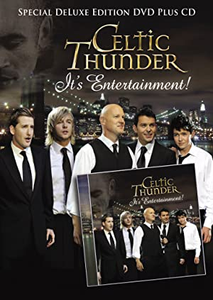 Celtic Thunder: It's Entertainment