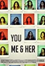 You Me & Her