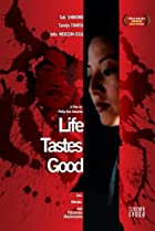 Image of Life Tastes Good