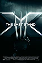 X-Men: The Last Stand(2006)