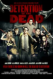 Detention of the Dead (2012) Poster - Movie Forum, Cast, Reviews