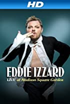 Image of Eddie Izzard: Live at Madison Square Garden