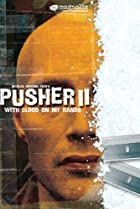 Image of With Blood on My Hands: Pusher II
