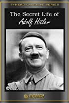 Image of The Secret Life of Adolf Hitler