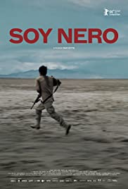 Soy Nero (2016) Poster - Movie Forum, Cast, Reviews