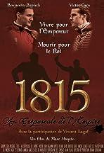 1815 Au crépuscule de l'Empire