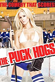 Puck Hogs (2009) Poster - Movie Forum, Cast, Reviews