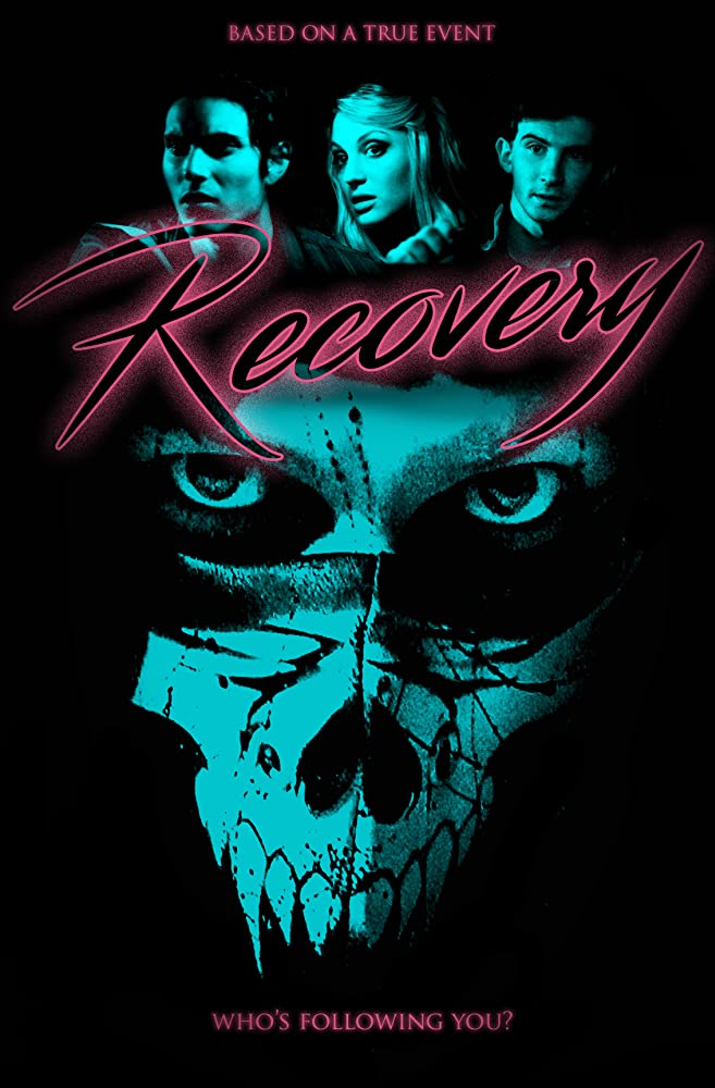 d19ffc519b Trailers: Upcoming Horror Film Recovery. Check out the official trailer ...