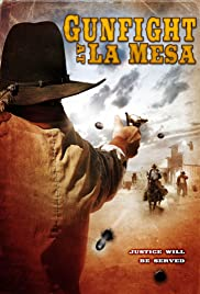 Gunfight at La Mesa Poster