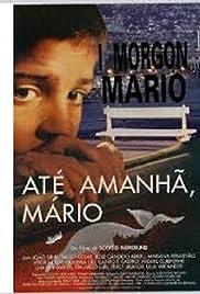 I morgon, Mario Poster