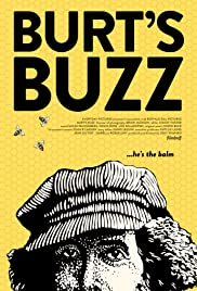 Burt's Buzz(2013) Poster - Movie Forum, Cast, Reviews