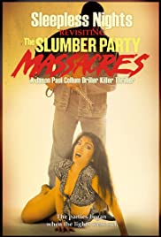 Sleepless Nights: Revisiting the Slumber Party Massacres Poster