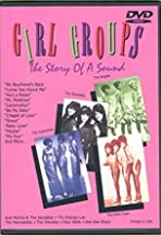 Girl Groups: The Story of a Sound