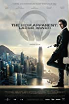 Image of The Heir Apparent: Largo Winch
