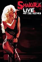 Shakira: Live and Off the Record
