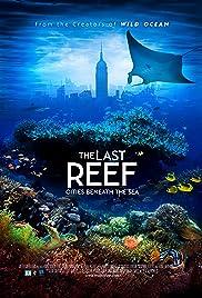 The Last Reef 3D(2012) Poster - Movie Forum, Cast, Reviews
