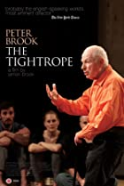 Image of Peter Brook: The Tightrope