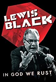 Lewis Black: In God We Rust (2012) Poster - TV Show Forum, Cast, Reviews