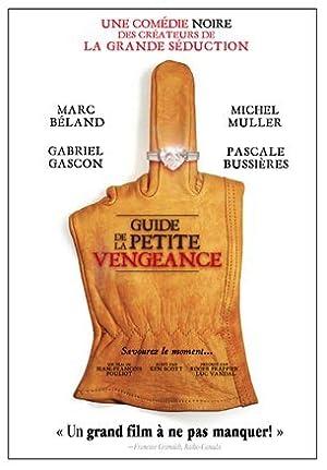 Guide de la petite vengeance (2006)