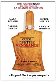 Guide de la petite vengeance (2006) Poster - Movie Forum, Cast, Reviews