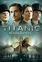 Primary image for Titanic: Blood and Steel