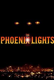 The Phoenix Lights (2005) Poster - Movie Forum, Cast, Reviews