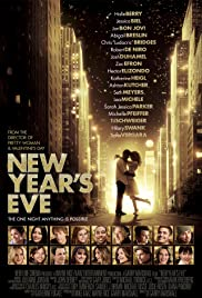 New Year's Eve (2011) Poster - Movie Forum, Cast, Reviews