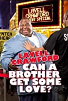 Image of Lavell Crawford: Can a Brother Get Some Love