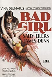 Bad Girl (1931) Poster - Movie Forum, Cast, Reviews