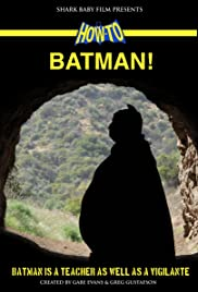How To, Batman! Poster