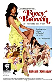 Foxy Brown (1974) Poster - Movie Forum, Cast, Reviews