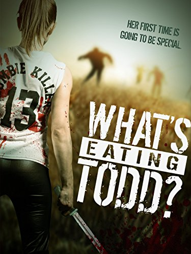 image What's Eating Todd? Watch Full Movie Free Online
