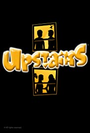 Upstairs Poster - TV Show Forum, Cast, Reviews