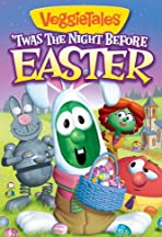 VeggieTales: Twas the Night Before Easter