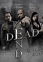 Dead End: At the End We Die