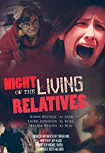 Night of the Living Relatives