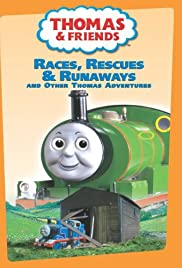 Thomas and Friends: Races Rescues and Runaways Poster