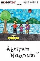 Image of Abhiyum Naanum