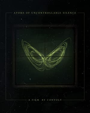 Atoms of Uncontrollable Silence (2016)