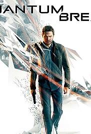 Quantum Break Poster - TV Show Forum, Cast, Reviews