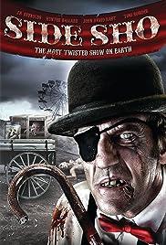 Side Sho(2007) Poster - Movie Forum, Cast, Reviews