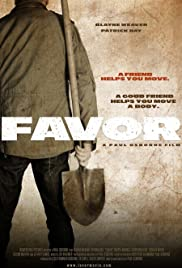 Favor (2013) Poster - Movie Forum, Cast, Reviews