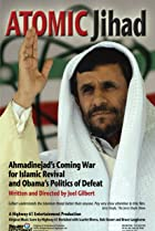 Image of Atomic Jihad: Ahmadinejad's Coming War for Islamic Revival and Obama's Politics of Defeat